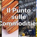 Il punto sulle commodities 23 maggio 2017 - [video]