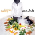"""""""Io e... boh"""": il disco d'esordio di Lorenza Bohuny parte da Testaccio"""