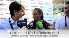 Internazionali, il saluto di Roberta Vinci ai tifosi
