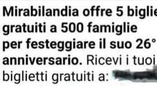 «Mirabilandia regala 500 biglietti»: la nuova, solita truffa viaggia su WhatsApp