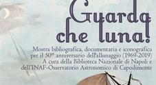«Guarda che luna!» alla Biblioteca Nazionale la mostra per i 50 anni dall'allunaggio