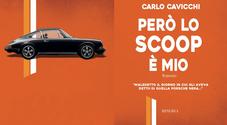 """""""Però lo scoop è mio"""", l'affascinante mondo dei rally raccontato nel primo romanzo di Carlo Cavicchi"""