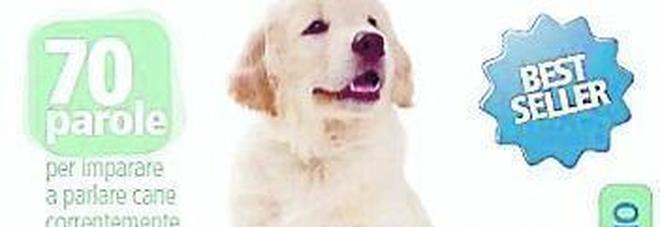 Col Gazzettino il Dizionario bilingue cane-italiano