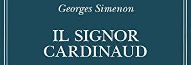 """""""Il signor Cardinaud"""" e la moglie fuggitiva: il nuovo romanzo di Georges Simenon"""
