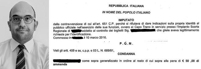 Dario Lunardon e un brano del decreto del Gip: il condannato rifiutò di dare le generalità al capo treno