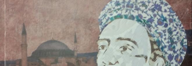 Un mistico a Roma, in italiano le opere del sufi turco Yunus Emre