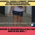 L'intercettazione choc: «Anche il maresciallo ha figli...». Salvini furioso su Twitter
