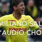 Emiliano Sala, audio choc del calciatore: «L'aereo cade a pezzi. Ho paura»