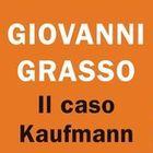 Giovanni Grasso, l'amore negato ai tempi del nazismo: il romanzo sul caso Kaufmann