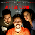 """""""Apri gli occhi"""", la commedia di Gian Crò a Roma il 20 e 21 settembre"""