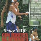 Walter Nudo con la nuova fidanzata Roberta Nigro (Chi)