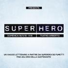 Bookcity, Quarta di Copertina presenta SuperHero: un viaggio letterario sull'evoluzione del mito eroico