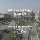 «DisarmiAmo Napoli», in piazza Nazionale per dire «no» alla camorra